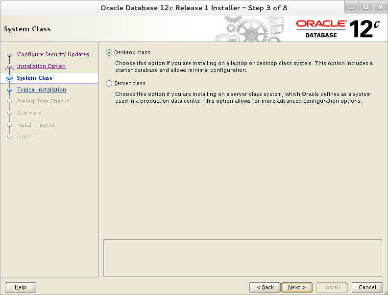 Installation of Oracle 12c on Oracle Linux 7 - System Class